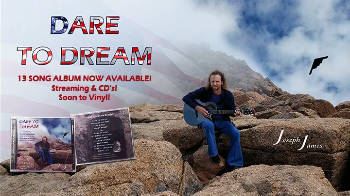 DARE TO DREAM ALBUM & TOUR   JOSEPH JAMES